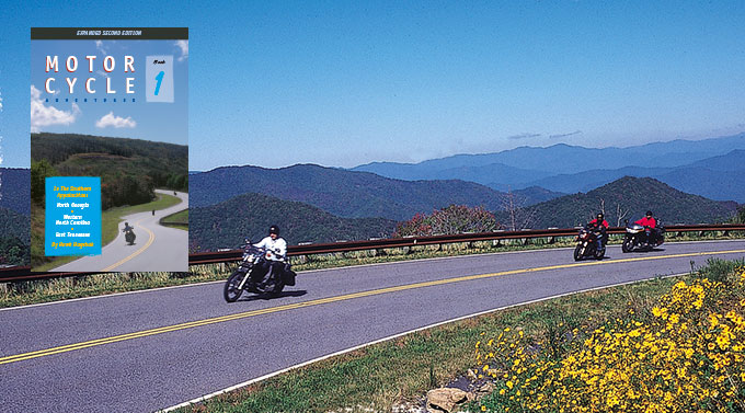 A Motorcycle Touring Classic, Revised & Expanded